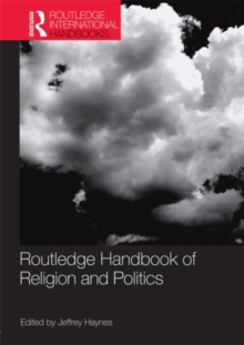 Routledge Handbook of Religion and Politics, Paperback Book