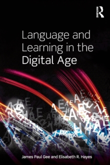 Language and Learning in the Digital Age, Paperback Book