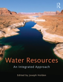 Water Resources : An Integrated Approach, Paperback Book