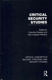 Critical Security Studies, Hardback Book