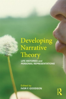 Developing Narrative Theory : Life Histories and Personal Representation, Paperback / softback Book