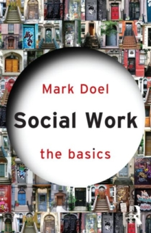 Social Work: The Basics, Paperback / softback Book