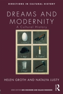 Dreams and Modernity : A Cultural History, Paperback / softback Book