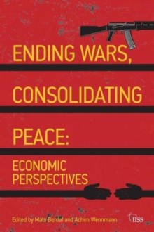 Ending Wars, Consolidating Peace : Economic Perspectives, Paperback / softback Book