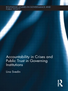 Accountability in Crises and Public Trust in Governing Institutions, Hardback Book
