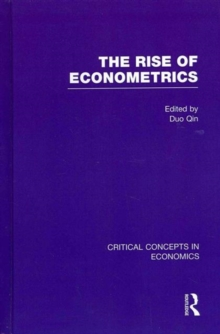 The Rise of Econometrics, Hardback Book