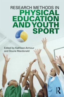 Research Methods in Physical Education and Youth Sport, Paperback / softback Book