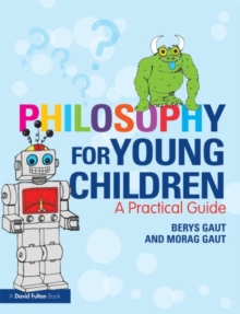 Philosophy for Young Children : A Practical Guide, Paperback / softback Book