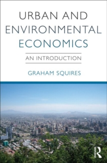 Urban and Environmental Economics : An Introduction, Paperback / softback Book