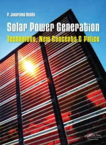 Solar Power Generation : Technology, New Concepts & Policy, Hardback Book
