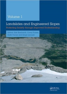 Landslides and Engineered Slopes : Protecting Society Through Improved Understanding, Book Book
