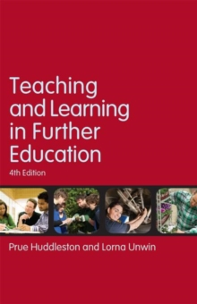 Teaching and Learning in Further Education : Diversity and change, Paperback / softback Book
