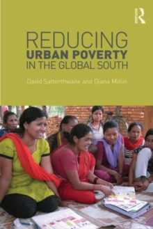 Reducing Urban Poverty in the Global South, Paperback / softback Book