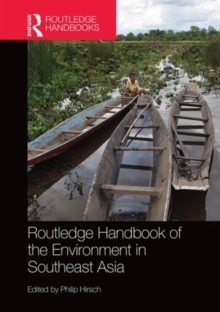 Routledge Handbook of the Environment in Southeast Asia, Hardback Book