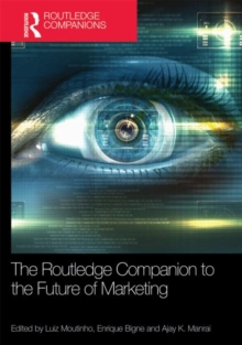 The Routledge Companion to the Future of Marketing, Hardback Book