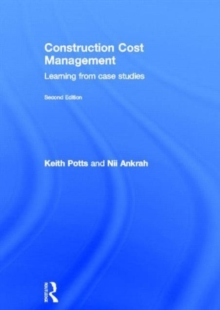Construction Cost Management : Learning from Case Studies, Hardback Book