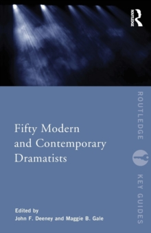 Fifty Modern and Contemporary Dramatists, Paperback / softback Book