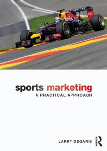 Sports Marketing : A Practical Approach, Paperback / softback Book