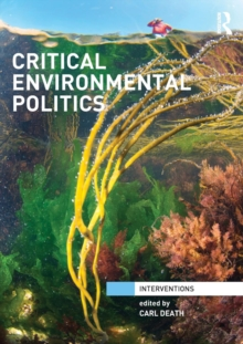Critical Environmental Politics, Paperback / softback Book