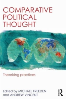 Comparative Political Thought : Theorizing Practices, Paperback Book