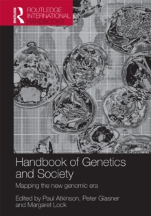 The Handbook of Genetics & Society : Mapping the New Genomic Era, Paperback Book