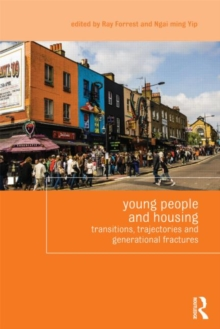 Young People and Housing : Transitions, Trajectories and Generational Fractures, Paperback Book