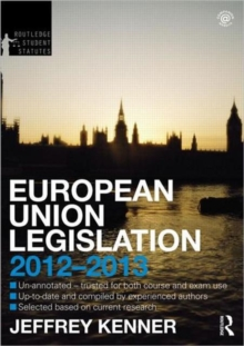 European Union Legislation 2012-2013, Paperback Book