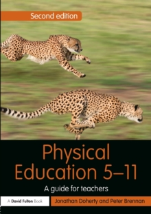 Physical Education 5-11 : A guide for teachers, Paperback / softback Book