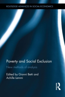 Poverty and Social Exclusion : New Methods of Analysis, Hardback Book