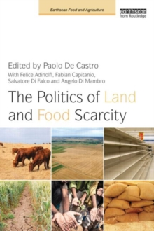 The Politics of Land and Food Scarcity, Paperback / softback Book