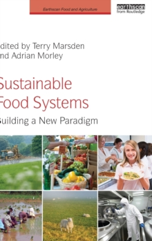 Sustainable Food Systems : Building a New Paradigm, Hardback Book