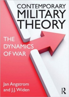 Contemporary Military Theory : The dynamics of war, Paperback Book