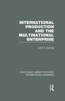 International Production and the Multinational Enterprise, Hardback Book