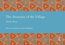 The Anatomy of the Village, Hardback Book