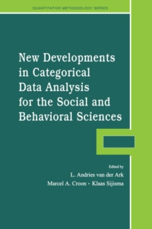 New Developments in Categorical Data Analysis for the Social and Behavioral Sciences, Paperback / softback Book