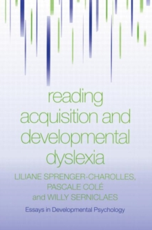 Reading Acquisition and Developmental Dyslexia, Paperback / softback Book