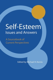 Self-Esteem Issues and Answers : A Sourcebook of Current Perspectives, Paperback / softback Book