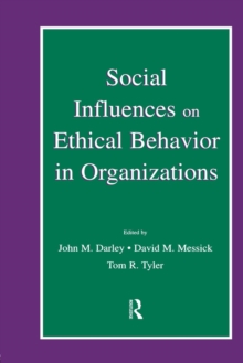 Social Influences on Ethical Behavior in Organizations, Paperback / softback Book