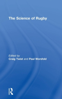 The Science of Rugby, Hardback Book