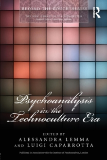 Psychoanalysis in the Technoculture Era, Paperback / softback Book