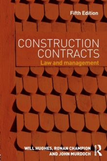 Construction Contracts : Law and Management, Paperback Book