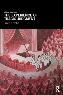 The Experience of Tragic Judgment, Paperback / softback Book