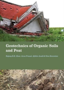 Geotechnics of Organic Soils and Peat, Hardback Book