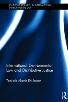 International Environmental Law and Distributive Justice : The Equitable Distribution of CDM Projects under the Kyoto Protocol, Hardback Book