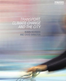 Transport, Climate Change and the City, Hardback Book