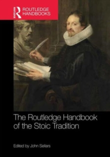 The Routledge Handbook of the Stoic Tradition, Hardback Book