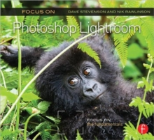 Focus On Photoshop Lightroom : Focus on the Fundamentals, Paperback / softback Book