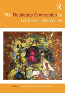 The Routledge Companion to Latino/a Literature, Hardback Book