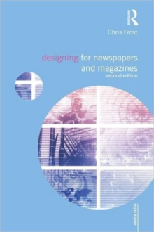 Designing for Newspapers and Magazines, Paperback / softback Book