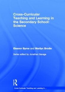Cross Curricular Teaching and Learning in the Secondary School... Science, Hardback Book